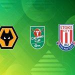 Nhận định Wolves vs Stoke City 01h00, 18/09 – Cúp Liên Đoàn Anh