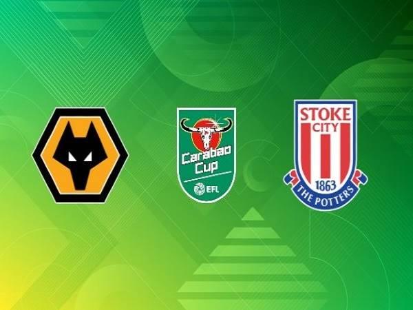 Nhận định Wolves vs Stoke City 01h00, 18/09 - Cúp Liên Đoàn Anh